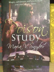 Poison Study – by Maria V. Snyder