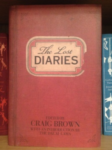 The Lost Diaries – edited by Craig Brown